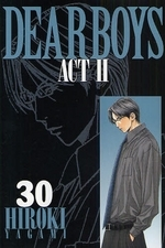 DEAR BOYS ACT2 ディアボーイズ アクト2 (1-30巻 全巻) 漫画
